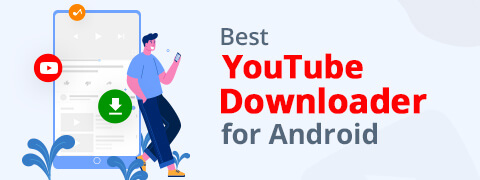 12 Best YouTube Downloader for Android [2021]