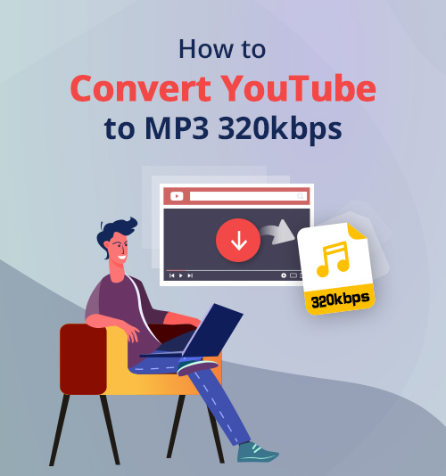 how to convert youtube to mp3 320kbps