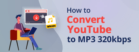 YouTube to MP3 320kbps High Quality (How-To Guide)