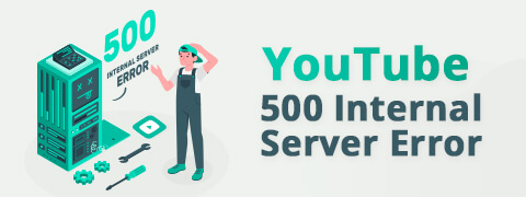 How to Fix YouTube 500 Internal Server Error (2021)