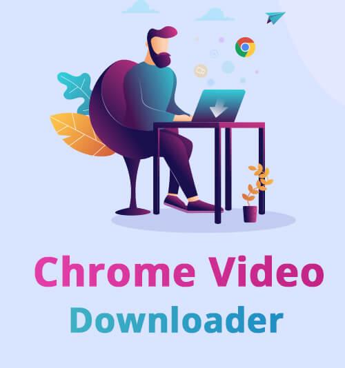 Chrome Video Downloader