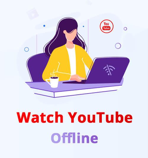 YouTube offline ansehen