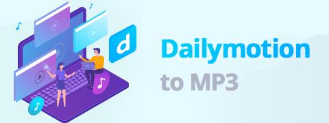 كيفية تحويل Dailymotion إلى MP3 [Windows و Mac]