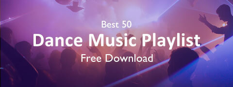 Best 50 Dance Music Playlist Stream and Free Download 2018