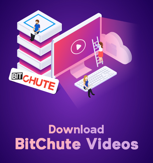 Download BitChute Videos