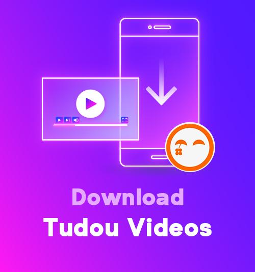 Download Tudou Videos