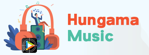 Ideal Way to Download Hungama Music for Free