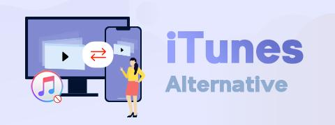 Top 6 iTunes Alternative - Best Alternative to iTunes