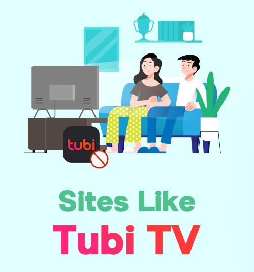 Sites Like Tubi TV