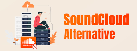 10 SoundCloud Alternatives You Don't Want to Miss 2021