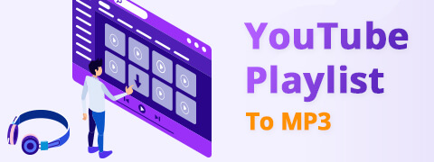 2 Free Ways to Convert YouTube Playlist to MP3 [2021]
