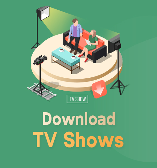 Download TV Shows