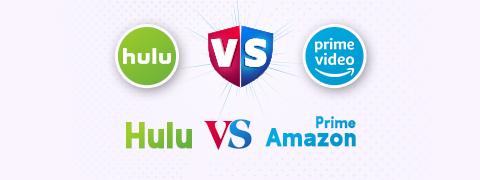 Hulu vs Amazon Prime: All-Inclusive Comparison [2021]