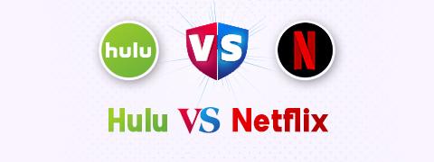 Hulu vs Netflix: Bang for Your Buck (2020 Guide)