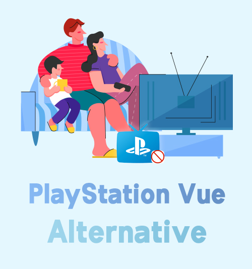 PlayStation Vue Alternatives