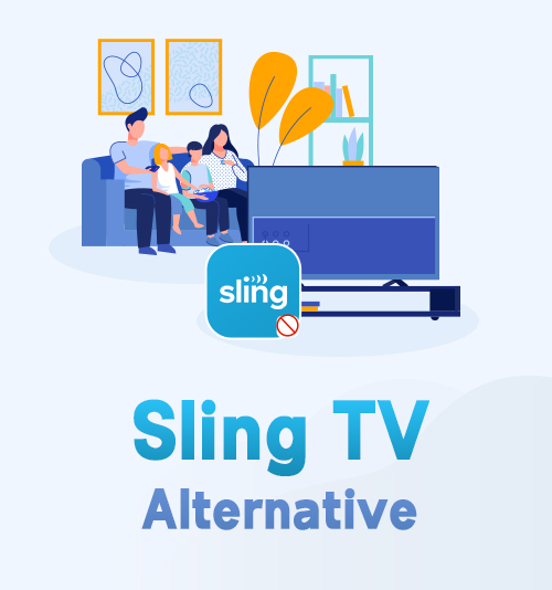 Sling TV Alternatives
