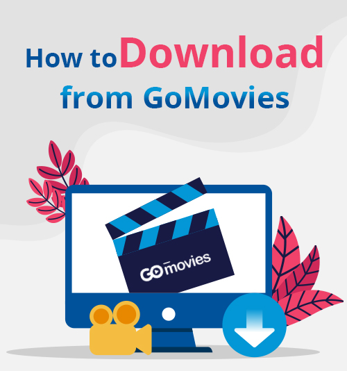 How to Download from GoMovies