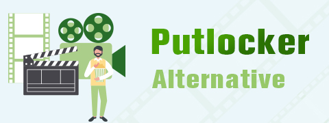 Safe and Free Putlocker Alternative [You Can't Miss 2020]