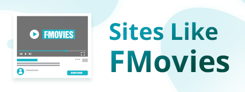 Sites Like FMovies | Download from FMovies Alternatives