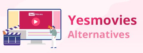 Incredibili alternative YesMovies per guardare film [2020]