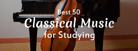 Top 50 Classical Music for Study Download 2018 (Free & Legally)