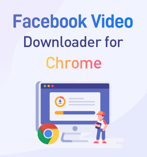 Downloader video di Facebook per Chrome