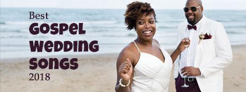 Best 50 Gospel Wedding Songs for 2018 | Christian Wedding Songs