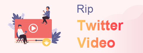 Rip Twitter Video | How to Rip Video from Twitter
