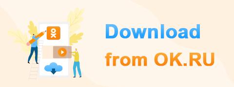 4 Best Ways to Download from OK.ru [2020 Latest Update]
