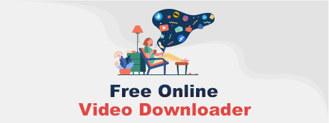 The Free Online Video Downloader You Should Use in 2021