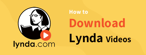 [4 Praktische Lösungen] Wie lade ich Lynda-Videos herunter?