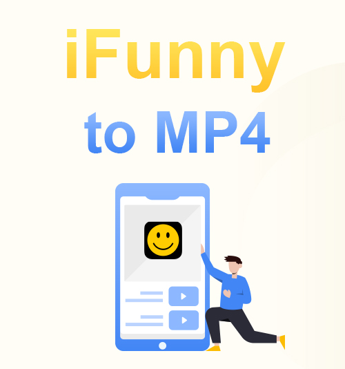 iFunny in MP4