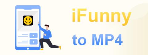 iFunnyをMP4にダウンロード:あなたを助けるための4つの便利なツール