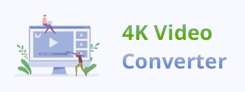 Bester 4K Video Converter | 4 Möglichkeiten zum Konvertieren von HD-Videos