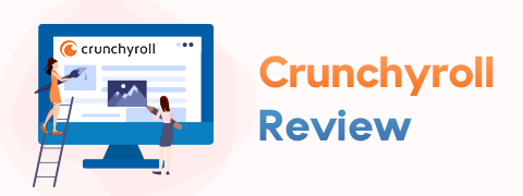 Crunchyroll Review: Is It the Best Way to Stream Anime?