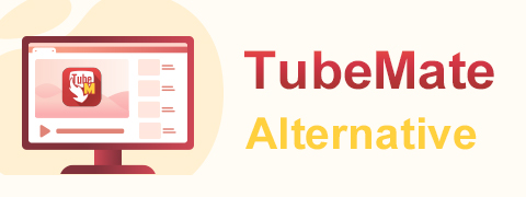 TubeMate Alternative: The Easiest Way to Download Videos