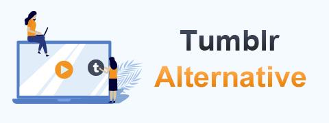 10 besten Tumblr-Alternativen, die Sie kennen müssen