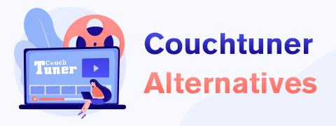 Top 10 CouchTuner-Alternativen, die 2021 funktionieren