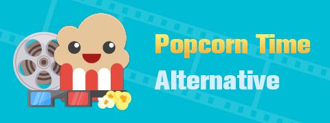 10 أفضل بدائل Popcorn Time على جميع المنصات