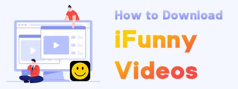 كيفية تنزيل مقاطع فيديو iFunny | لا شيء مريب ولا إعلانات