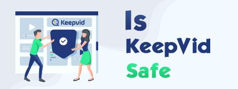KeepVid è sicuro | KeepVid Review e KeepVid Scarica